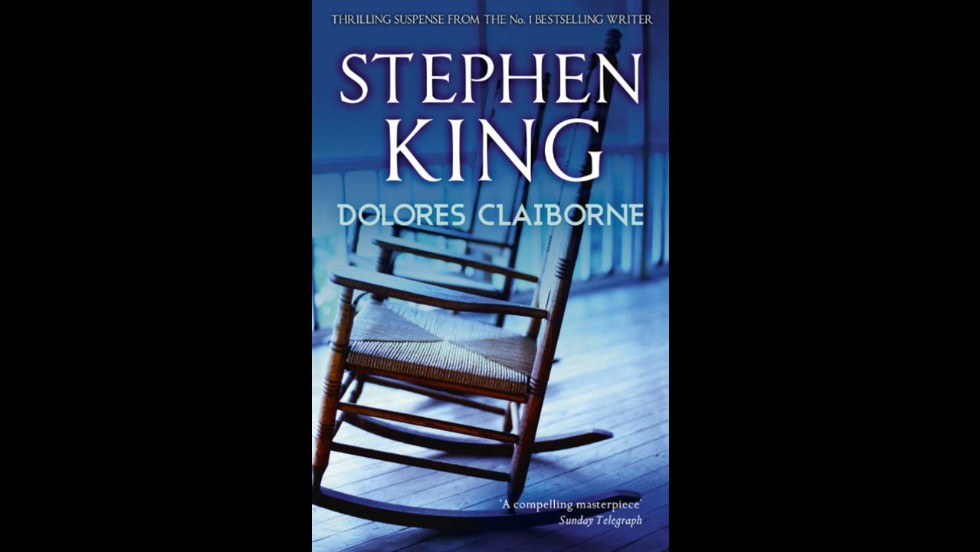 "<a href=""http://www.amazon.com/Dolores-Claiborne-Stephen-King/dp/0451177096"" target=""_blank"">""Dolores Claiborne,""</a> by Stephen King"