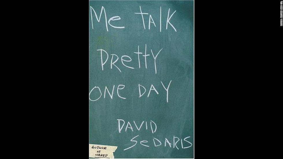 'Me Talk Pretty One Day' by David Sedaris