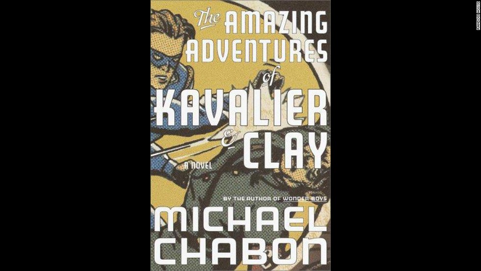 'The Amazing Adventures of Kavalier and Clay' by Michael Chabon