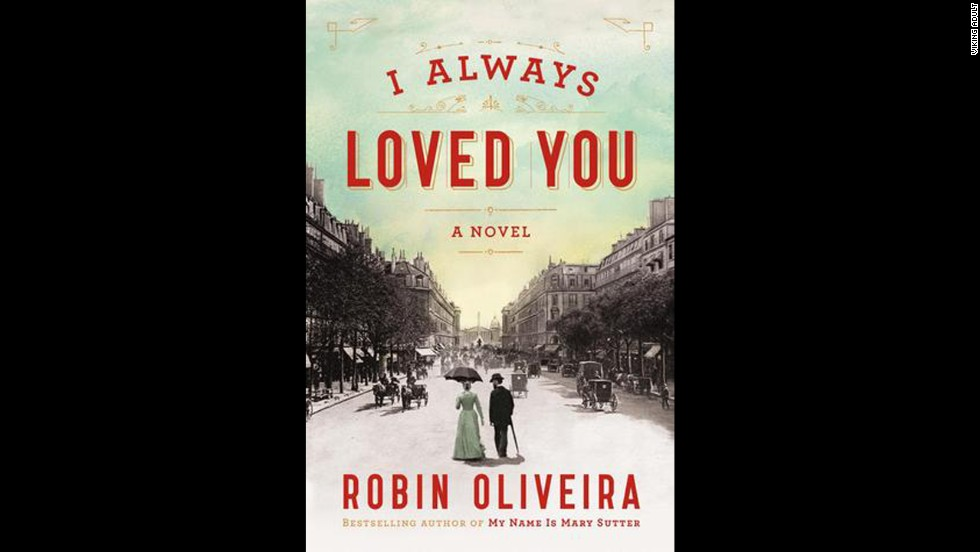"""I Always Loved You"" by Robin Oliveira"