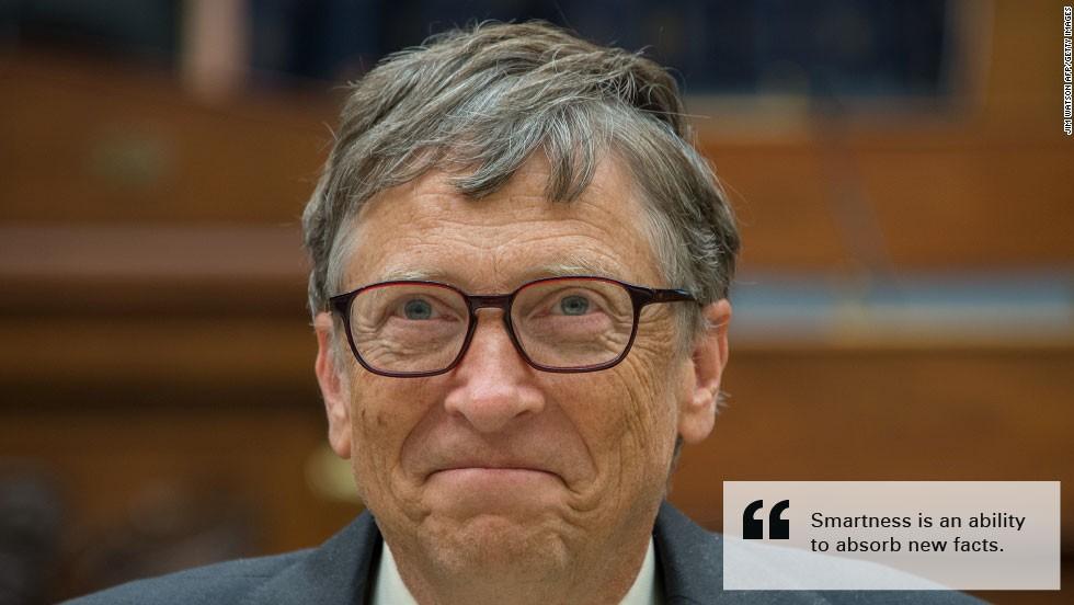 bill gates burn quote smartness