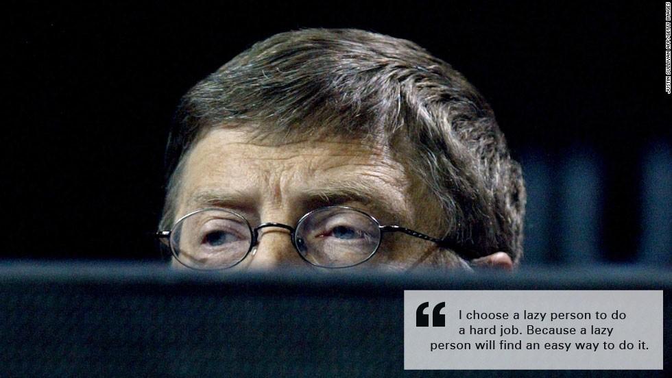 Bill Gates burn quote lazy