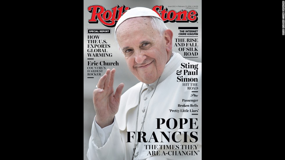 "In another papal first, Pope Francis made the cover of Rolling Stone in January. The magazine praised his ""obvious humility"" and ""empathy."""