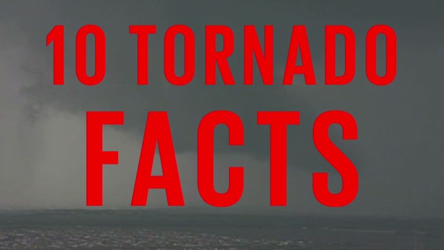 These tornado facts will blow your mind