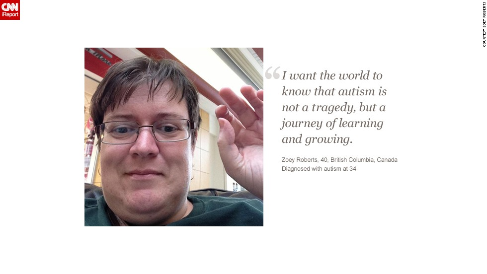 "CNN iReport asked adults on the autism spectrum to describe how the disorder affects them. <a href=""http://ireport.cnn.com/docs/DOC-770085"">Learn more about Zoey's story</a> on iReport."