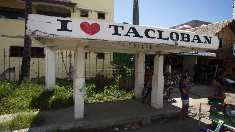 "Tacloban is geting back on its feet with signs like ""I love Tacloban"" prevalent in the city."