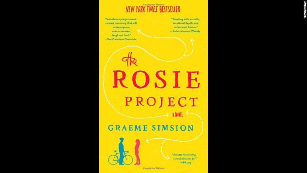 "<strong>""The Rosie Project,""<strong></strong> by Graeme Simsion: </strong>Can love be a science? Socially bumbling genetics professor Don Tillman hopes so, as he sets out to find a wife in an orderly, evidence-based fashion. What he doesn't count on is chemistry with a totally unlikely candidate. Charming, funny, and endearing."