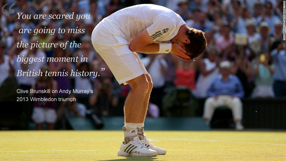"Brunskill has seen numerous champions crowned during his many years covering Wimbledon, but none quite like Murray.<br /><br />At the 2013 tournament, Murray ended Britain's 77-year wait for a men's singles champion by defeating Djokovic in straight sets.<br /><br />The Scot's celebrations on court have since gone down in British sporting history, as have the images captured by Brunskill. But it wasn't all happy snapping for the photographers.<br /><br />""I had waited 28 or 29 years of doing Wimbledon and never seen a British winner and never thought I would,"" admitted Brunskill. <br /><br />""We just wanted him to finish somewhere where it was cool. And then finally he gets the winning ball and he spins the other way, away from all the photographers. No one got the picture and he went towards the journalists and everyone went 'What are you doing?!'<br /><br />""I gave him a lot of photographs from the moment later on -- I said: 'You turned the wrong way initially.' He said: 'I just didn't know which end of the court I was,' because it was such a long rally. He turned probably thinking that was his family box."""