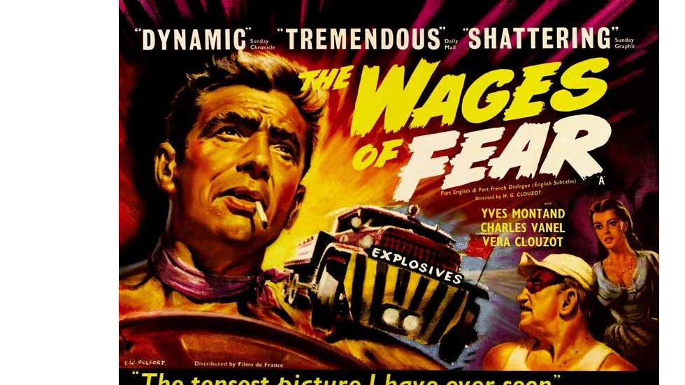 "Cigarettes, nitroglycerine, sweaty vests, certain death. Expat packages don't come better than in 1953's ""The Wages of Fear."""