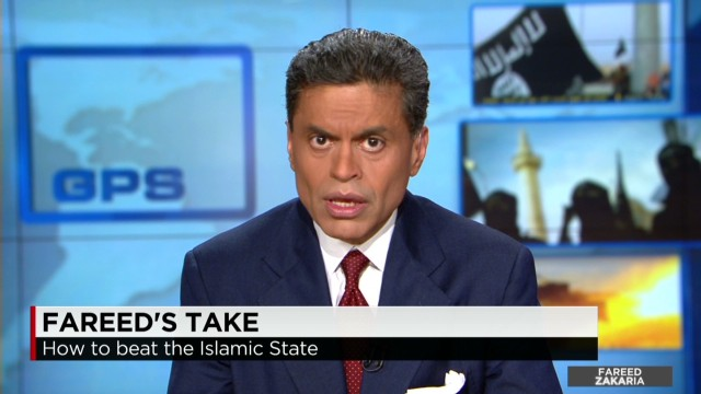 Fareed's Take: How to beat ISIS