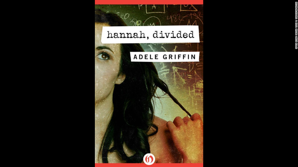 """Hannah, Divided"" by Adele Griffin, recommended for ages 8+, centers around a 13-year-old math whiz living on a dairy farm in 1934."