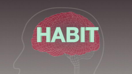 How to break bad habits -- and form new ones