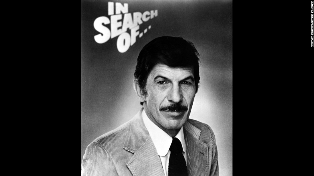 "In the late '70s and early '80s, Nimoy was as well known for his hosting role on ""In Search Of ...,"" a show about the paranormal and mysterious, as he was for Spock."