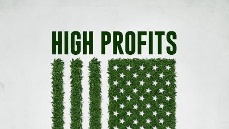 """High Profits,"" a CNN Original Series"