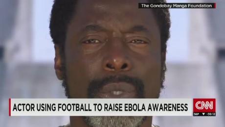 exp Actor uses football to raise Ebola awareness_00002001