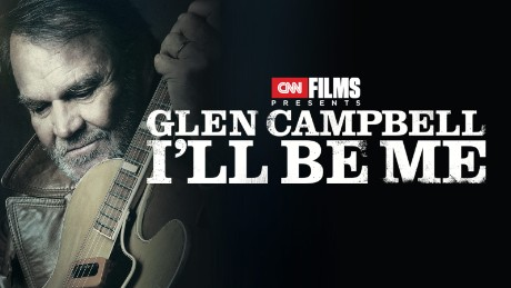 "CNN Films Presents ""Glen Campbell: I'll Be Me"""
