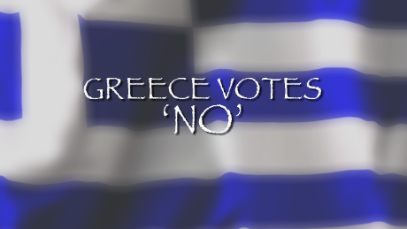 Greece votes 'No' to a bailout plan thus impacting world markets on July 6, 2015