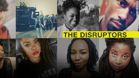 """Meet """"The Disruptors."""" Their rallying cry: Black lives matter. Their slogan: A movement, not a moment."""