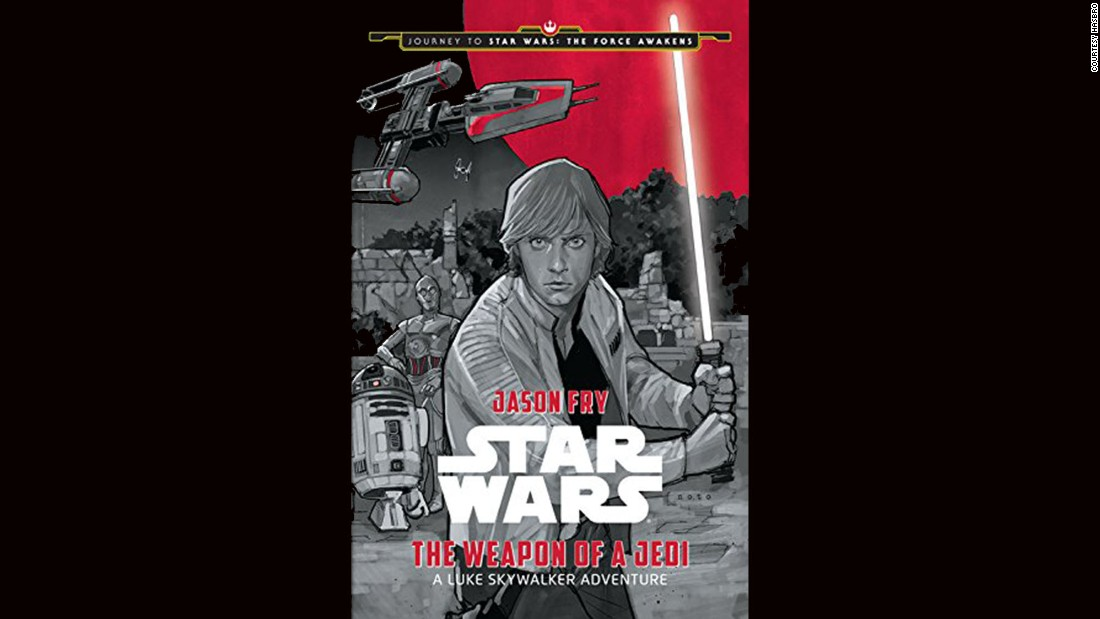 """The Weapon of a Jedi"" is one of several new books for Force Friday."