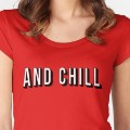 netflix and chill shirt