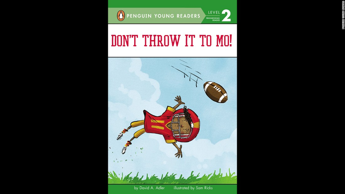 "<strong>Theodor Seuss Geisel Award</strong> for the most distinguished beginning reader book: ""Don't Throw It to Mo!,"" written by David A. Adler and illustrated by Sam Ricks."