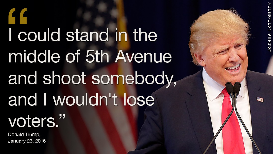On January 24, Donald Trump boasted at a campaign rally in Sioux Center, Iowa, that support for his presidential campaign would not decline even if he shot someone in the middle of a crowded street.