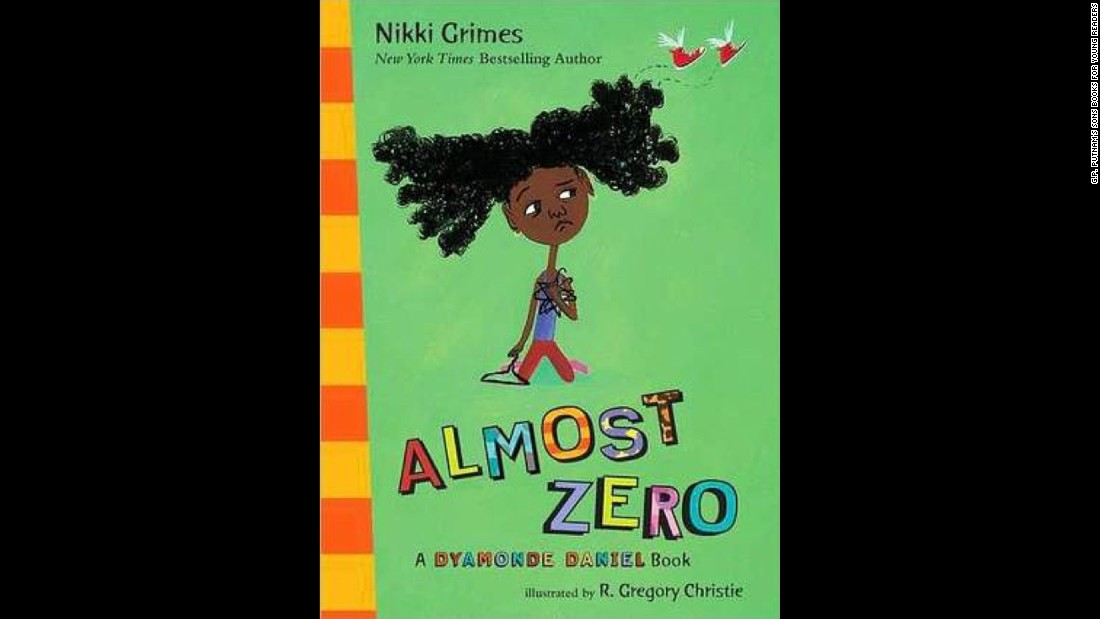 """Almost Zero"" is the third book in Nikki Grimes' Dyamond Daniel series, which teaches life lessons through the eyes of a third-grader."