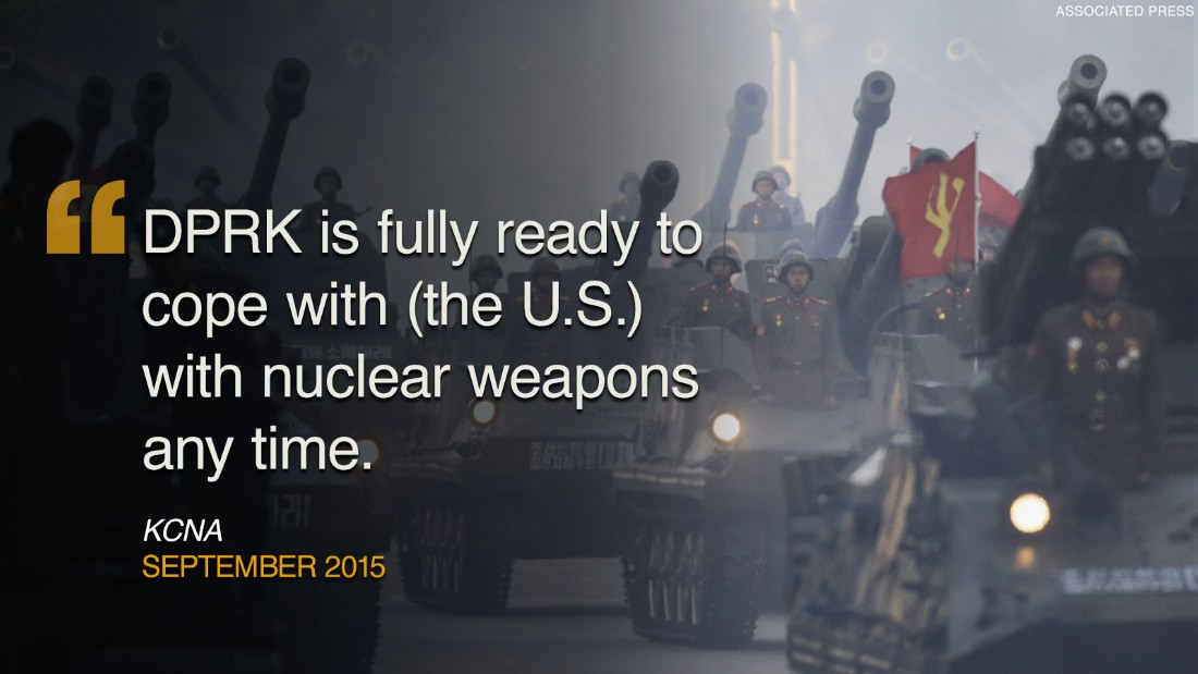 """<strong>September 2015: </strong>In a statement, North Korea said its nuclear arsenal was ready for use """"at any time."""""""