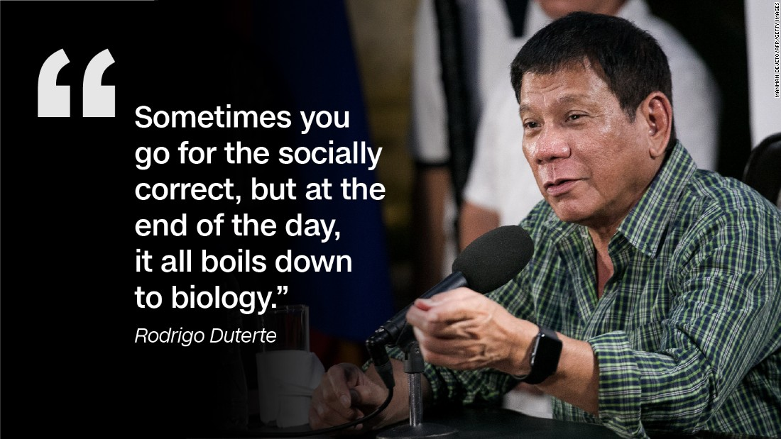 At a CNN Philippines Townhall event in February 2016, Duterte, admitted that he had three girlfriends and a common-law wife. His marriage to Elizabeth Zimmerman was annulled due to his womanizing, but he denied this meant he objectified women.