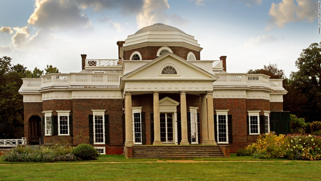 <strong>Thomas Jefferson's Monticello, Virginia -- </strong>The nation's third president designed and redesigned his home over the course of his adult years, planting gardens and living the life of a gentleman farmer.