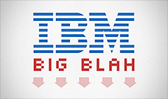 IBM: The Dow's Big Blah stock
