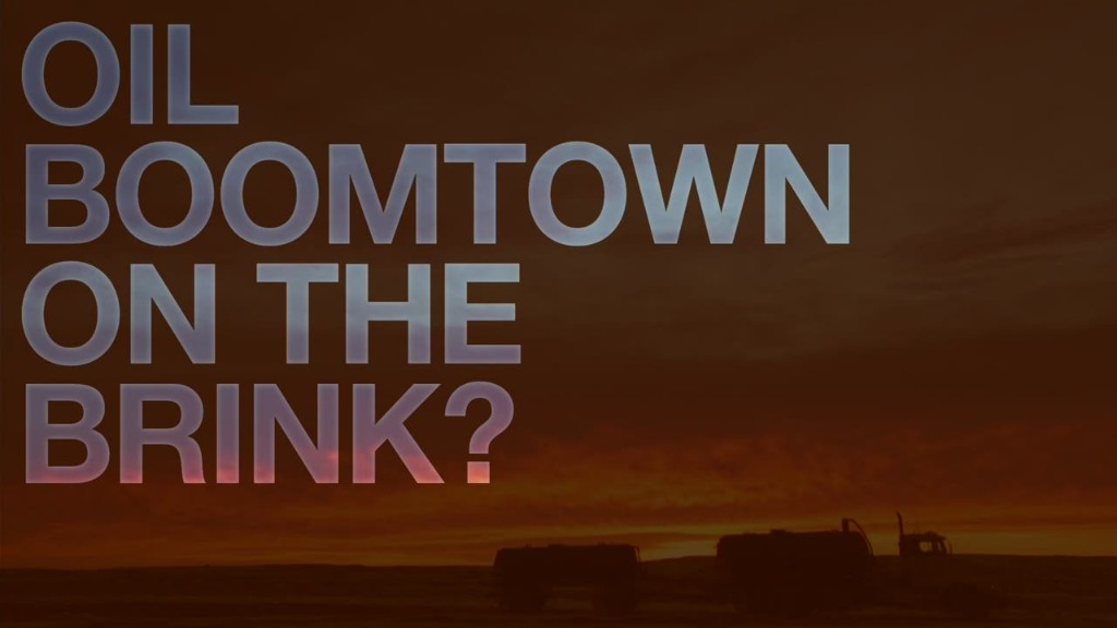Oil boomtown on the brink?