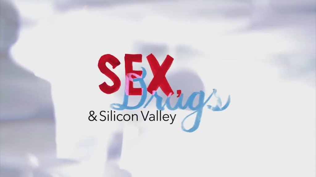 Sex, Drugs & Silicon Valley