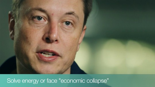 "Elon Musk: Solve energy or face ""economic collapse"""