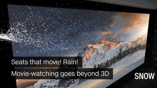 Movie-watching goes beyond 3D