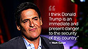 Mark Cuban says Trump 'scares the s--- out of me'