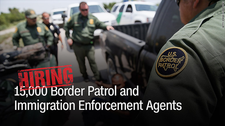 President Trump wants to hire 15,000 immigration enforcement and border patrol agents