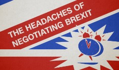 The headaches of negotiating Brexit