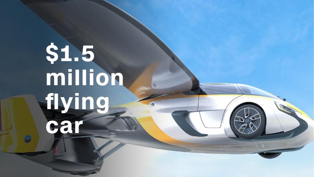 The $1.5 million flying car
