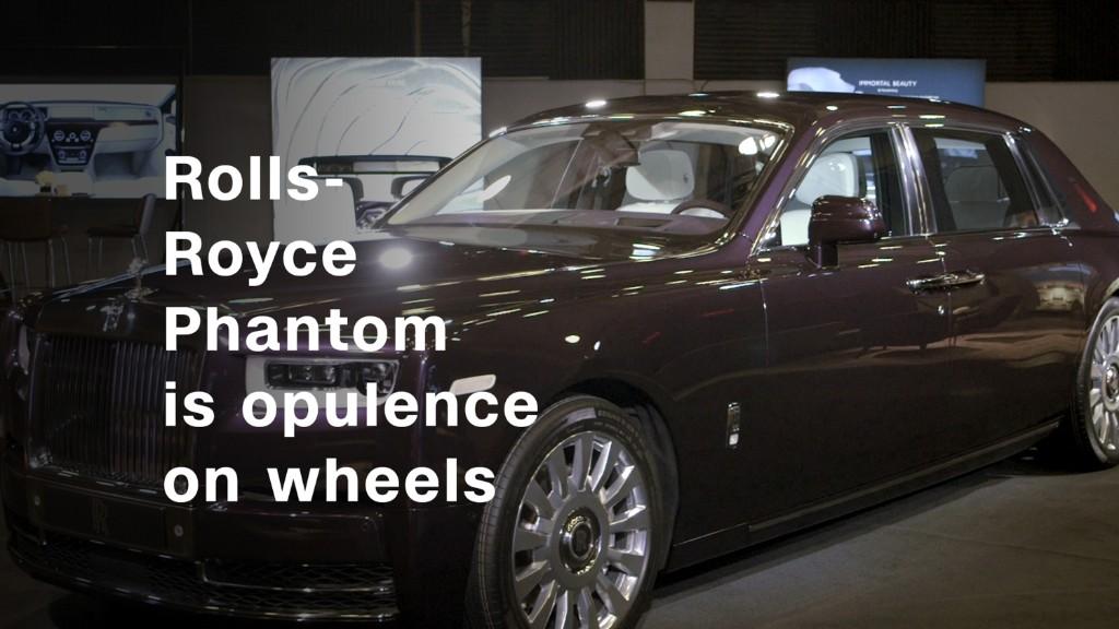 Rolls-Royce Phantom is opulence on wheels