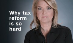Why tax reform is so hard
