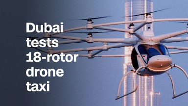 Dubai tests 18-rotor drone taxi