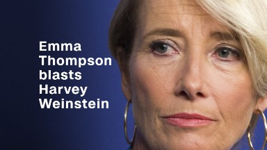 Emma Thompson slams Harvey Weinstein