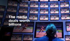 The media deals worth billions
