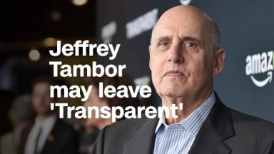 Jeffrey Tambor may leave 'Transparent' after harassment claims