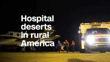 Hospital deserts form in rural America