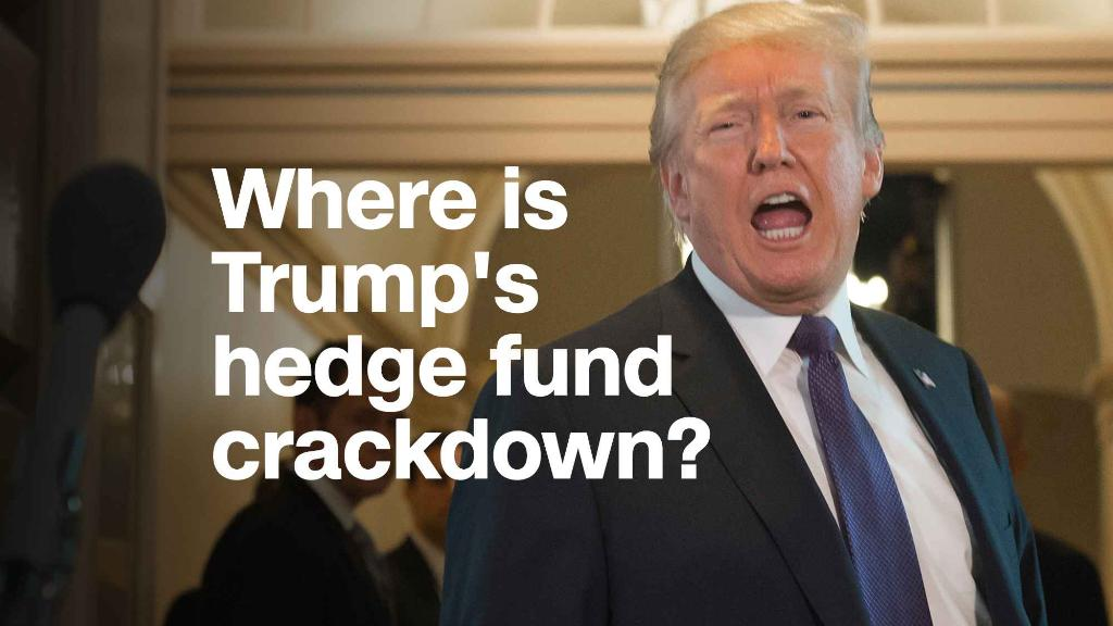 Where is Trump's crackdown on 'hedge fund guys?'