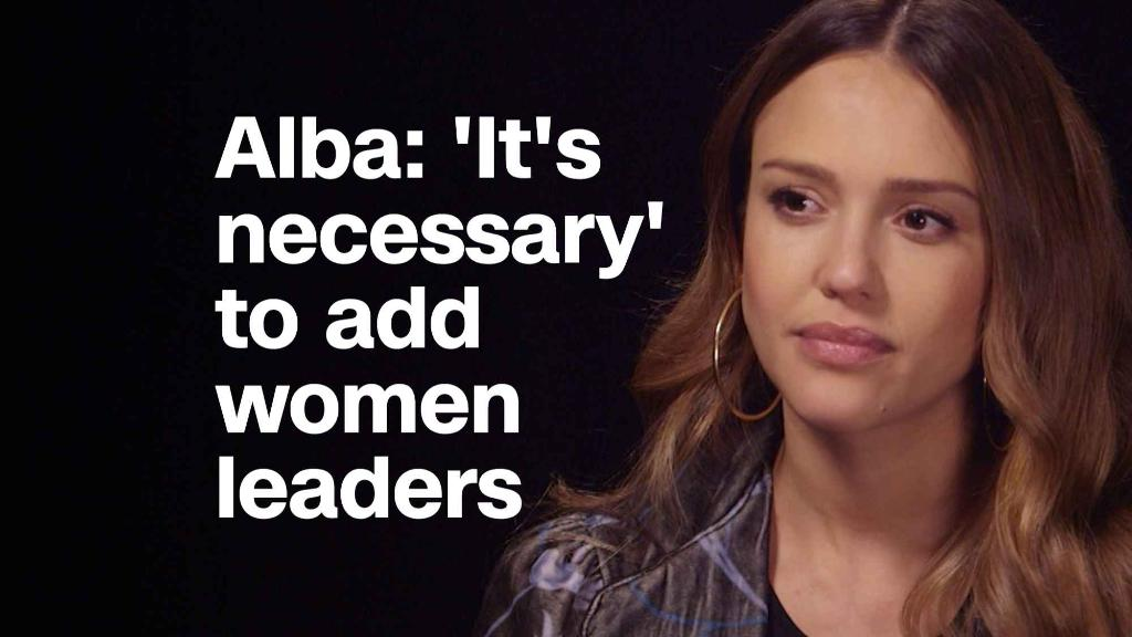 Jessica Alba: 'It's necessary' to have more women leaders
