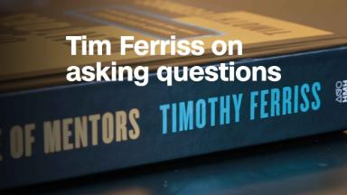 Tim Ferriss on asking the right questions