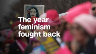 The year feminism fought back